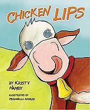 Chicken Lips