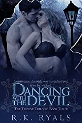 Dancing with the Devil (The Thorne Trilogy Book 3)