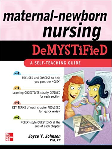 Maternal newborn nursing demystified a self teaching guide maternal newborn nursing demystified a self teaching guide 1st edition kindle edition fandeluxe