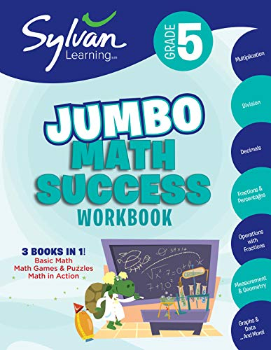 5th Grade Jumbo Math Success Workbook: Activities, Exercises, and Tips to Help Catch Up, Keep Up, and Get Ahead (Sylvan Math Jumbo Workbooks)