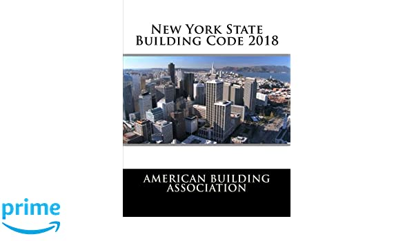 New York State Building Code 2018: American Building