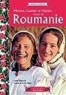 Miruna, Cosmin et Marius vivent en Roumanie par Dutruch