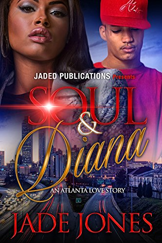 Soul and Diana – An Atlanta Love Story by author Jade Jones is one romance book that's going to leave you turning pages late into the night!   Kwame 'Soul' Asante, the son of a vicious African warlord, never had it easy – especially after coming t...