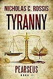 Pearseus: Tyranny: Book 1 Of The Pearseus Science Fantasy Series