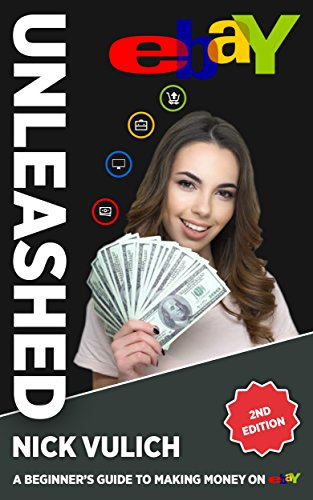 eBay Unleashed: 2nd Edition (EBay Selling Made Easy)