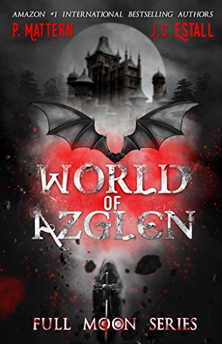 World of Azglen: The Full Moon of Charley Rabbit (The Full Moon Series Book 1)