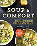 Best Soup Recipes - Soup & Comfort: A Cookbook of Homemade Recipes Review