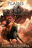 Plains of Sand and Steel: Uncommon World Book Two (Volume 2)