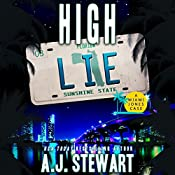 High Lie: A Miami Jones Case, Volume 3 | AJ Stewart