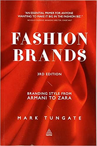 Fashion Brands: Branding Style from Armani to Zara