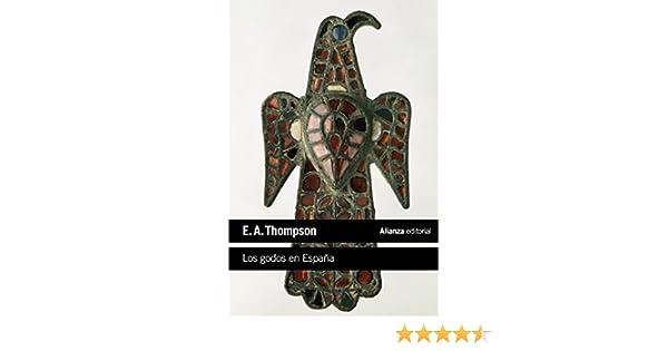 Los godos en España (El libro de bolsillo - Historia): Amazon.es ...