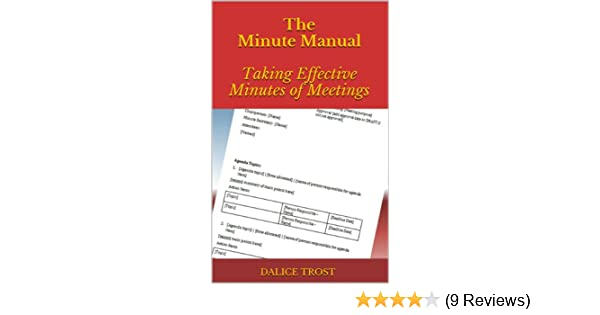 amazon com the minute manual taking effective minutes of meetings