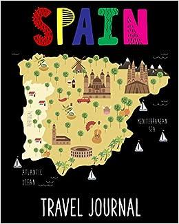 Kids Map Of Spain.Spain Travel Journal Kids Travel Keepsake Journal