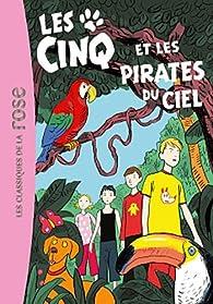 Les Cinq et les pirates du ciel par Claude Voilier