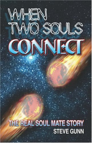 Read Online When Two Souls Connect: The Real Soul Mate Story pdf epub