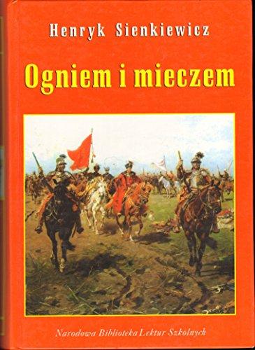 Ogniem i Mieczem Henryk Sienkiewicz