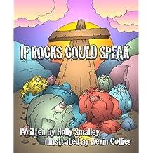 If Rocks Could Speak