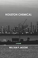 Houston Chemical Kindle Edition