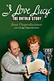 img - for I Love Lucy: The Untold Story book / textbook / text book