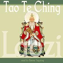 Tao te Ching | Livre audio Auteur(s) : Lao Tzu Narrateur(s) : Emma Topping