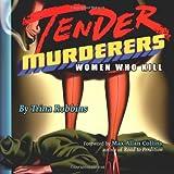Tender Murderers, Trina Robbins, 1573248215
