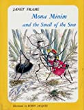 img - for Mona Minim and the Smell of the Sun by Janet Frame (1993-08-01) book / textbook / text book