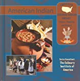 American Indian, Alfred Heron, Ellyn Sanna, Culinary Institute of America, 1590846117
