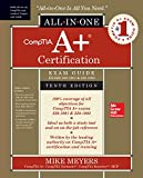 Books : CompTIA A+ Certification All-in-One Exam Guide, Tenth Edition (Exams 220-1001 & 220-1002)