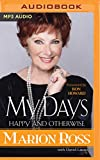 : My Days: Happy and Otherwise