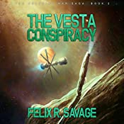The Vesta Conspiracy: The Solarian War Saga, Book 2 | Felix R. Savage