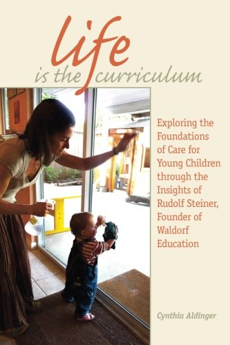 Life Is the Curriculum