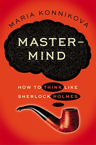 Mastermind: How to Think Like Sherlock Holmes by Viking