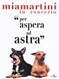 Mia Martini - In Concerto - Per Aspera Ad Astra