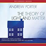 The Theory of Light and Matter | Andrew Porter