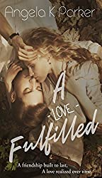 A Love Fulfilled (Life & Love Duet Book 2)