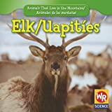 Elk;Venado, JoAnn Early Macken, 1433925028