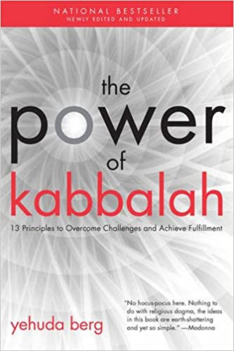Book The Power of Kabbalah: Thirteen Principles to Overcome Challenges and Achieve Fulfillment (Large Print 16pt)