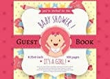 Baby Shower Guest Book : Modern Welcome Baby Message Book, Photo: Memory Journal, Advice for Parents and Wishes for baby, Guestbook With Gift Log. 160 Pages.: Volume 3 (Girl Pink new born)