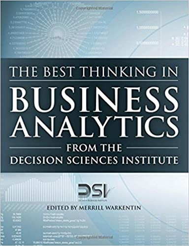The best thinking in business analytics from the decision sciences the best thinking in business analytics from the decision sciences institute ft press analytics decision sciences institute merrill warkentin fandeluxe Choice Image