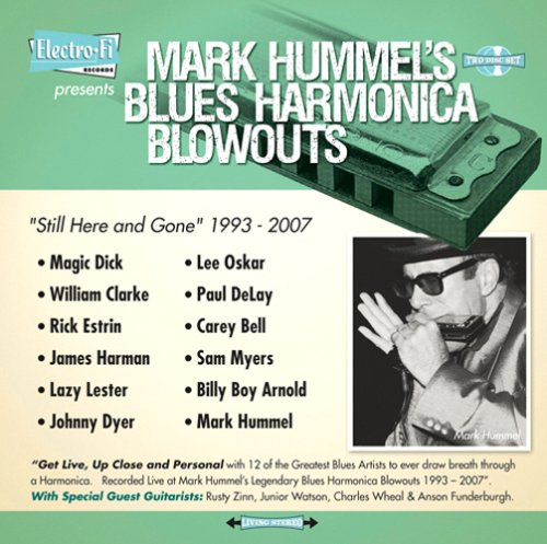 Free Mark Hummel's Blues Harmonica Blowouts 'Still Here And Gone' 1993-2007