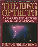 The Ring of Truth, Philip Morrison and Phylis Morrison, 0517105837