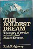 The Boldest Dream, Rick Ridgeway, 0151134324