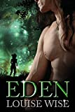Eden: A sci-fi Beauty and the Beast (Sensual Romance Book 1)