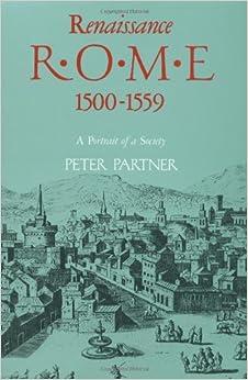 Book Renaissance Rome 1500-1559: A Portrait of a Society (Portrait of a Society 1500-1559)
