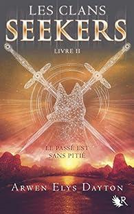 Les Clans Seekers, tome 2 par Arwen Elys Dayton