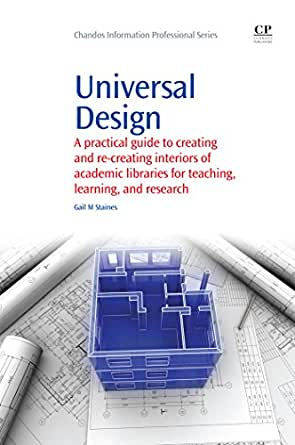 Universal Design A Practical Guide To Creating And Re Creating Interiors Of