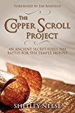 The Copper Scroll Project: An Ancient Secret Fuels the Battle for the Temple Mount