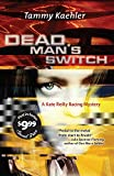 Dead Man's Switch (Kate Reilly Mysteries)