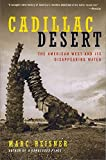 img - for Cadillac Desert: The American West and Its Disappearing Water, Revised Edition by Marc Reisner (1993-01-01) book / textbook / text book