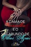 A Dama de Vermelho e o Vagabundo de Olhos Azuis: Conto Erótico (Portuguese Edition)